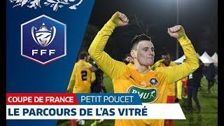 Coupe De France : Le Parcours De L'AS Vitré, Petit Poucet 2018-2019 I FFF 2019