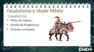 Feudalismo e Idade Média