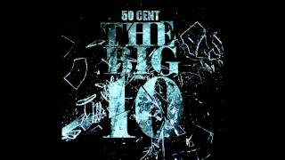50 Cent-The BIG 10 - YOU TOOK MY HEART