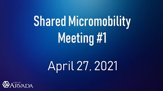 Preview image of Shared Micromobility Meeting #1 - April 27, 2027