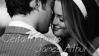 Certain Things -James Arthur ( Tradução )