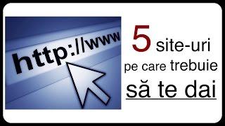5 site-uri pe care trebuie să te dai