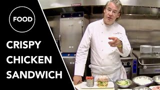 How to Make Crispy Chicken Sandwich by Master Chef Robert Del Grande