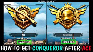 HOW TO GET CONQUEROR AFTER ACE🔥HOW TO PUSH ACE TO CONQUEROR IN PUBG MOBILE🔥CONQUEROR RANK PUSH TIPS
