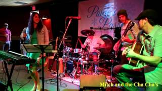 Chilliwack Cover - Fly at Night / Performed by Mitch & the Cha Cha's
