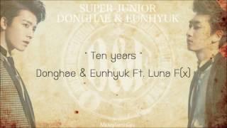 [ซับไทย] Ten years - Donghae _ Eunhyuk Ft. Luna
