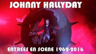 Entrées Sur Scène Johnny Hallyday - 1962-2016