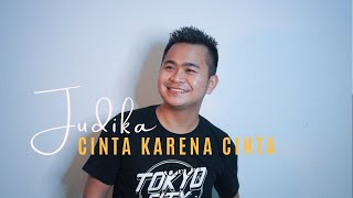 JUDIKA   Cinta Karena Cinta (Cover) By Foiman Zega