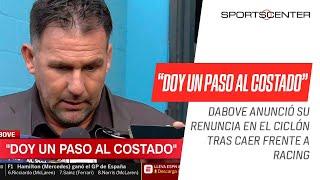 ¡RENUNCIÓ #DABOVE! El entrenador se fue de #SanLorenzo tras quedar eliminado ante #Racing