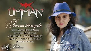 Umman - Severem olene qeder (Official Audio 2018)