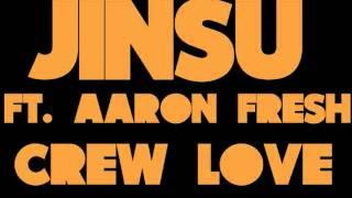 Crew Love-Aaron Fresh & Jinsu