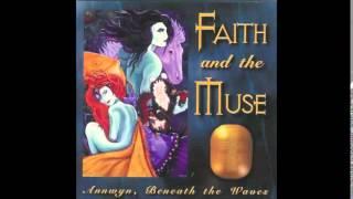Faith and the Muse - 08 - Hob Y Derri Dando (Annwyn, Beneath The Waves ~ 1996)