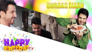 Gurdas Maan Ji Birthday Wishes  Gurdas Maan