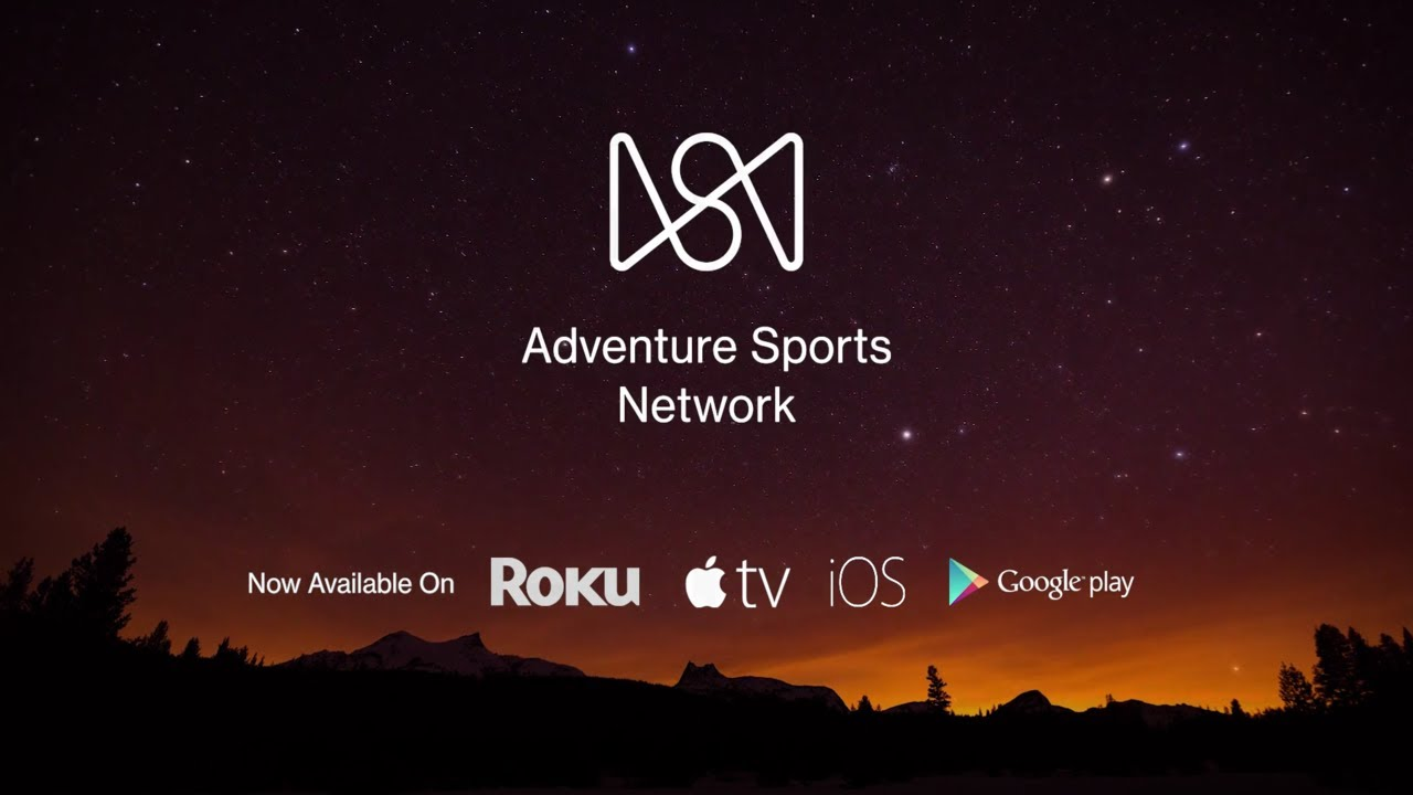 The Adventure Sports Network App is Now Available - Adventure Sports Network