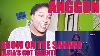 Anggun - Snow On The Sahara (Live Performace) [Asia's Got Talent] | REACTION [GREAT PERFORMANCE!]