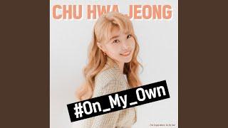 Chu Hwajeong - On My Own - Instrumental