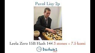 Pavol Lisy 2p - Leela Zero 15B #144 3 stones 7.5 komi | Kholo.pk