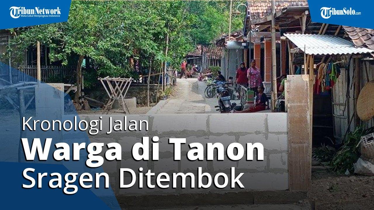 Fakta-fakta Jalan Warga di Tanon Sragen Ditembok,Bermula Keluarga Tak Terima Kebun Jadi Jalan Tembus