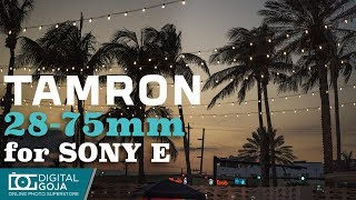 Hottest Wide Lens Of The Month - Tamron 28-75mm F/2.8 For SONY Mirrorless Cameras