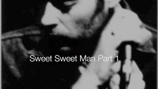 Sweet Sweet Man Part 1 - Tindersticks