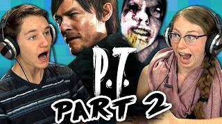 P.T. [PART 2] - SILENT HILLS (Teens React: Gaming)