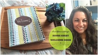 Weekender DIY - House Guest Welcome Book