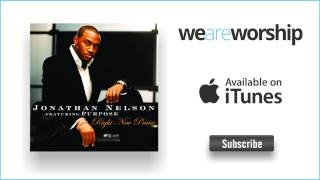 Jonathan Nelson - Fill My Cup Lord  I Need Thee Every Hour (Medley)