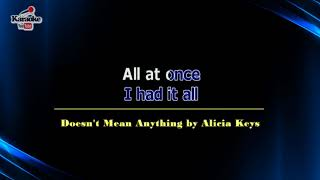 Doesn't Mean Anything by Alicia Keys (Karaoke)