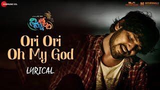 Ori Ori Oh My God - Lyrical | Ninnu Thalachi | Vamsi Yakasiri & Stefy Patel | Ranjith