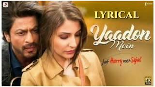 Yaadon Mein Lyrics - Full Lyrical Video_ Anushka _ Shah
