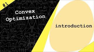 Lecture 1 | Convex Optimization | Introduction by Dr. Ahmad Bazzi