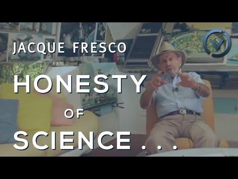 Jacque Fresco - Abundance, Religious Icons, Honesty of Science