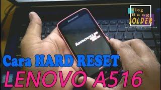 Cara Hard Reset Lenovo A516