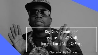 Big Boi's 'Boomiverse' Features Gucci Mane, Kurupt, Killer Mike & More