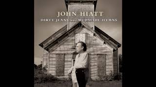 John Hiatt – Dirty Jeans and Mudslide Hymns (2011)