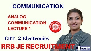 RRB JE CLASSES IN ENGLISH|CBT 2|COMMUNICATION-LECTURE 1(ANALOG Communication)