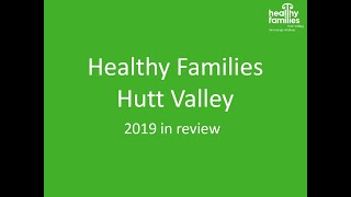 Healthy Families Hutt Valley – 2019 in review