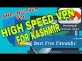 Ufo Vpn For Kashmir/Speed 230Kb Per Sec,After Blocked All Vpn,