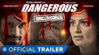 Dangerous trailer 1