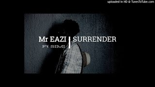 "INSTRUMENTAL: Mr Eazi Ft Simi – Surrender [Guitar By Nichomarley "" Produced By Endeetone]"