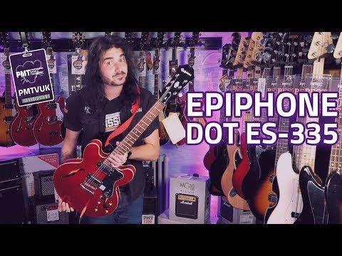 Epiphone Dot ES-335 Semi-Hollowbody Review