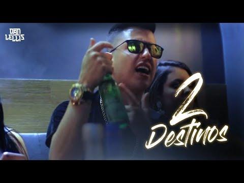 Música 2 Destinos (Letra)