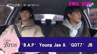 "Young Jae & JB Celeb Bros EP1 ""You made it big"""