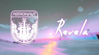 Drone Racing - DCL Weekly Summer Team Trials (Week 34) - Revela