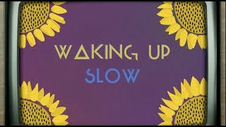 <b>Gabrielle Aplin</b>  Waking Up Slow  Official Lyric Video