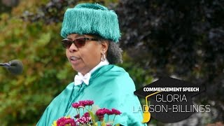 Gloria Ladson-Billings: 2016 Graduation Cermony Commencement Speech