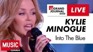 Kylie Minogue - Into The Blue - Live du Grand Journal