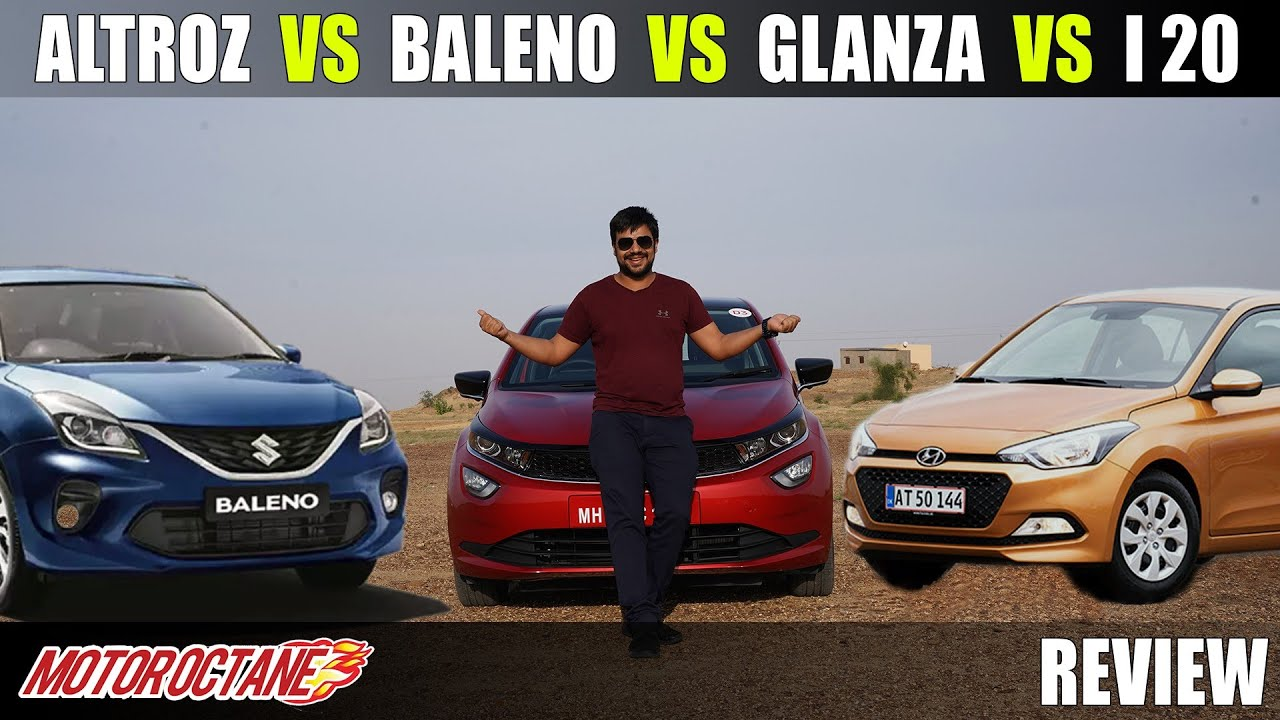 Motoroctane Youtube Video - Tata Altroz vs Maruti Baleno vs Glanza vs Hyundai i20 Comparison | Hindi | MotorOctane