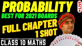 PROBABILITY - CLASS 10 || ONE SHOT - LIVE SESSION || NCERT FULL CHAPTER 15