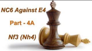NC6 Repertoire (Part-4A) -- Colorado Gambit (Nh4)